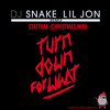 Dj Snake & Lil Jon - Turn Down For What (StatTrak Christmas Mix)