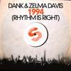 DANK & ZELMA DAVIS - 1994 (Rhythm Is Right) (Mobin Master vs Tate Strauss Remix) [Teaser]