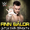 WWE Catch Your Breath Finn Bálor 1st  NEW Theme Song