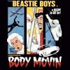 Beastie Boys - Body Movin' (Ego Trippin remix)