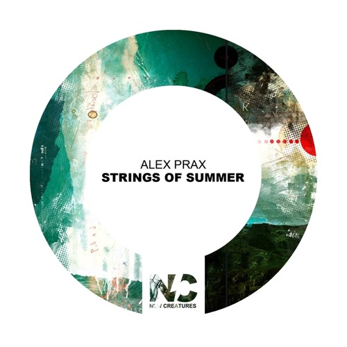 Alex Prax - Strings Of Summer (Original Mix)