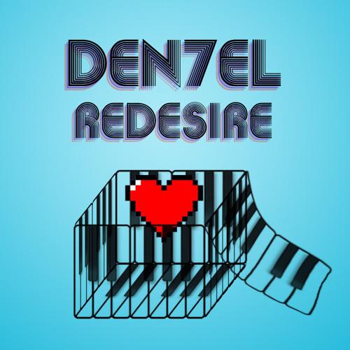 DEN7EL - Redesire