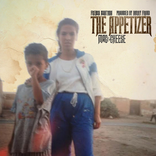 French Montana x Harry Fraud - Mac And Cheese The Appetizer EP