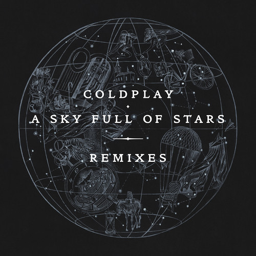 Coldplay - A Sky Full Of Stars (Kölsch Remix Dub)