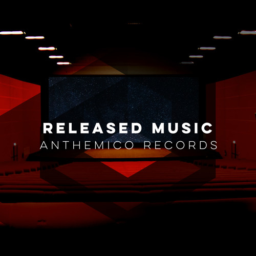 Anthemico Records - Released Music