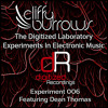 The Digitized Laboratory - Experiment 006 Feat. Dean Thomas