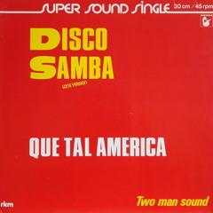 Two Man Sound - Que Tal America M.B. essential edit