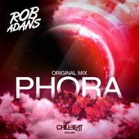 Rob Adans - Phora (Original Mix)