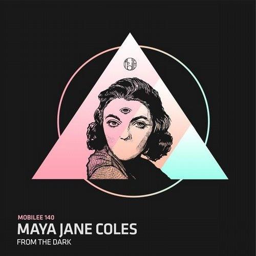 Maya Jane Coles - From The Dark Ft. Moggli (Original Mix)
