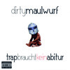 Dirty Maulwurf - MacGyver