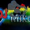 My Name Is Dj-MikeM