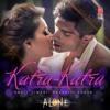 Katra Katra Alone | Ankit Tiwari Teaser