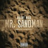 Maine Man - Mr. Sandman