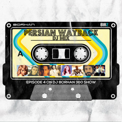 Persian Wayback Oldschool Dance Party Mix - DJ Borhan