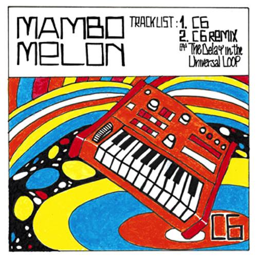 Mambo Melon C6 Single