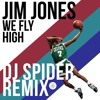 We Fly High (DJ Spider Remix)
