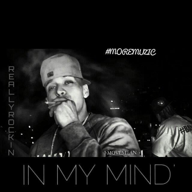 #MOREMUZIC - In My Mind [Thizzler.com]