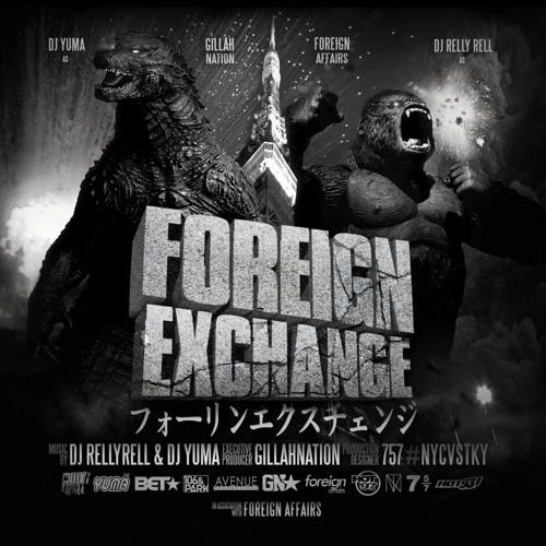 DJ YUMA (JAPAN) & DJ RELLYRELL (USA) - FOREIGN EXCHANGE MIXTAPE