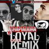 Loyal Vs Chapiadora (Ludex Remix)