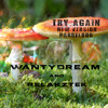 Try Again New Version feat WantyDream(preview)