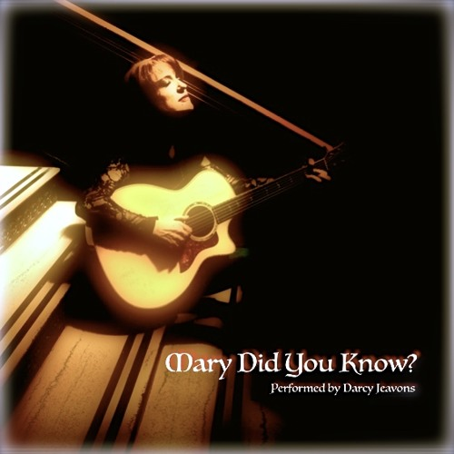 Mary Did You Know? (Cover) Christmas 2017