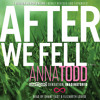 AFTER WE FELL Audiobook Excerpt