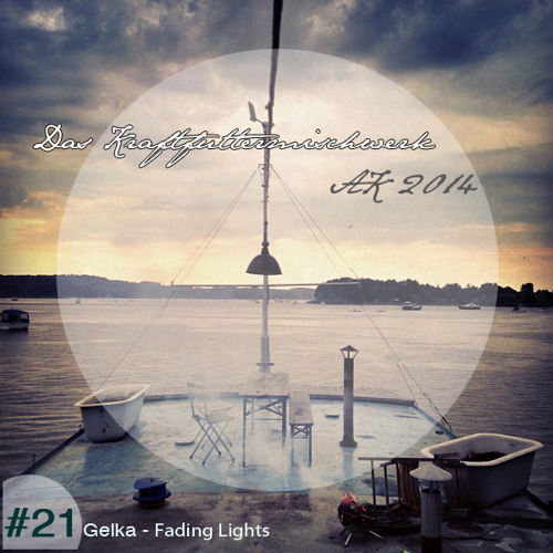 2014 #21: Gelka - Fading Lights MIxtape