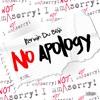 Kerwin Du Bois - No Apology