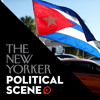 Jon Lee Anderson and Evan Osnos on Cuba and Diplomatic Isolation