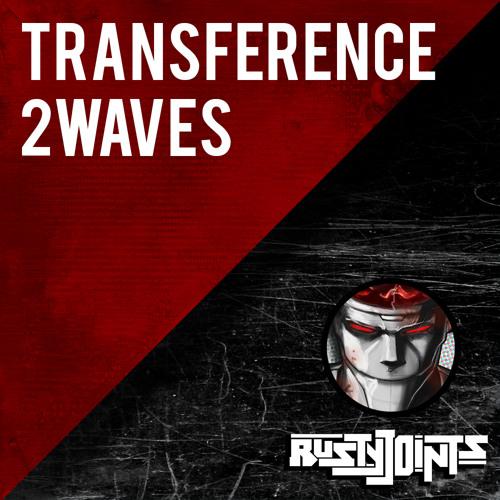 Transference - 2 Waves (circa '08)