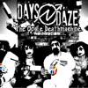 Days N' Daze - Little Blue Pills Pt. 2