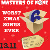 13.11: Worst Xmas Songs 6
