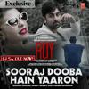 Sooraj Dooba Hai (Roy) - Arijit Singh, Amaal Malik & Aditi Singh - T-Series Official