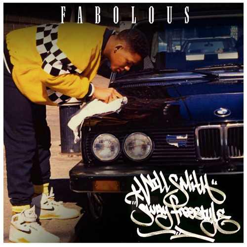 Fabolous – Will Smith (Sway Freestyle)