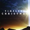 07.12.14 - Timeless Christmas (Desmond Frey)