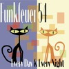 Funkfeuer 54 - Every Night And Every Day