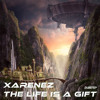 Xarenez: the life is a gift