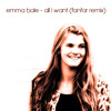 Emma Bale - All I Want (Fanfar Remix)
