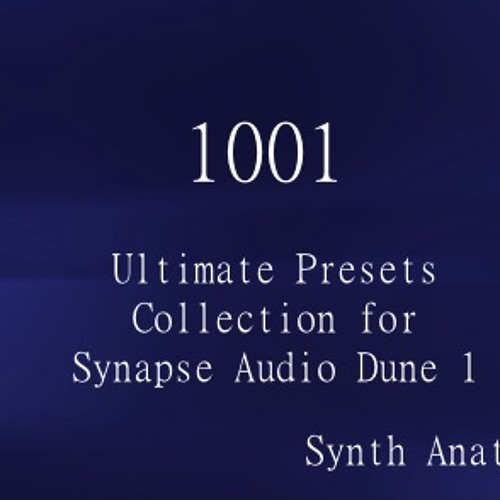 Ultimate Presets Collection for Synapse Audio Dune 1