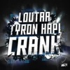 Loutaa & Tyron Hapi - Crank! (Original Mix)[FREE DOWNLOAD]
