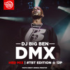 DJ BIG BEN DMX BDAY MIX ON HOT 97