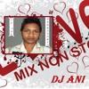 Nonstop Love Mix Dj Ani 2014