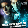 Download Gale Mein Laal Tie (HTHS) - Mix By Dj Sultan Shah Mp3