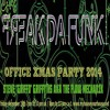 FLOW MECHANIK - FREAK DA FUNK XMAS PARTY LIVE MIX DEC 19TH 2014