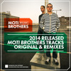 Moti Brothers 2014 Released Mix