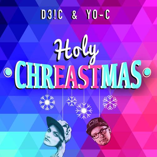 Holy Chreastmas (ft. DJane YO-C)