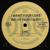 Chic - I Want Your Love (Beat Life Project Re-Edit)