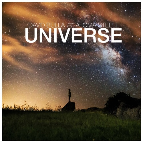 David Bulla Feat. Aloma Steele - Universe (Fabian Baroud Remix)