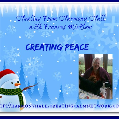Healing From Harmony Hall with Frances Micklem - Christmas Peace