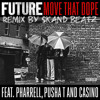 Future - Move That Dope ft Pusha T, Pharrell Williams, Casino ( Remix by Skand )